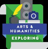 Arts & Humanities Exploring
