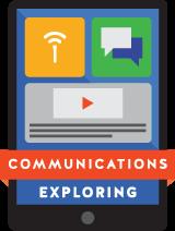 Communications Exploring