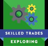Skilled Trades Exploring